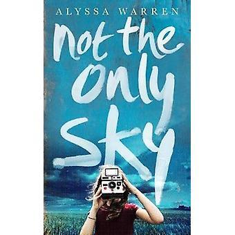 Pas le seul ciel par Alyssa Warren - livre 9781785300905