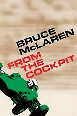Bruce McLaren - From the Cockpit by Bruce McClaren - 9781910505144 Book