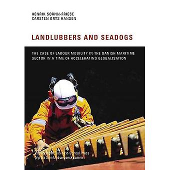 Landlubbers and Seadogs - The Case of Labour Mobility in the Danish Ma