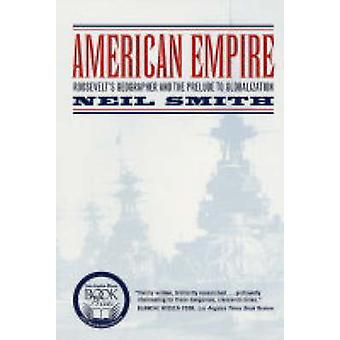 Império americano - Roosevelt é geógrafo e o prelúdio para Globalizat