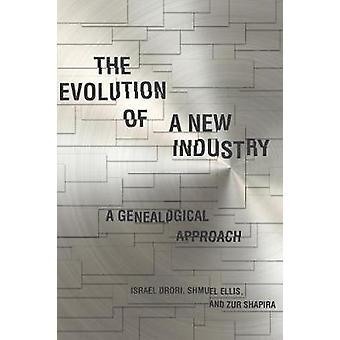 La evolución de una nueva industria - un enfoque genealógico por Zur AC