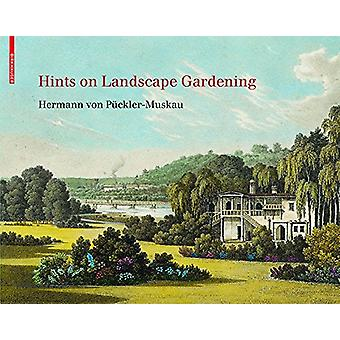 Hints on Landscape Gardening - English Edition with the Hand-colored I