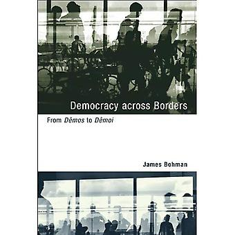 Democracy across Borders: From Demos to Demoi