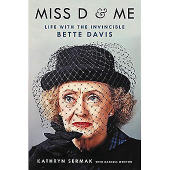 Miss D e Me: vita con l'invincibile Bette Davis