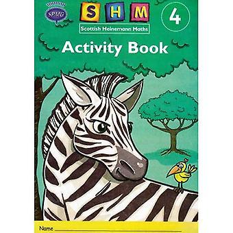 Scottish Heinemann Maths: 4 - Activity Book Single (Scottish Heinemann Maths)