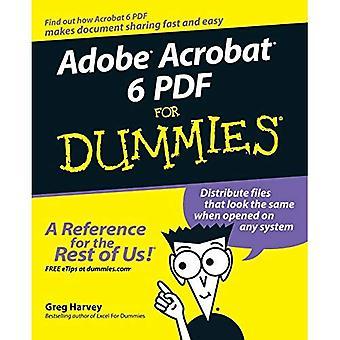 Adobe Acrobat 6 PDF for Dummies (For Dummies)
