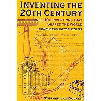 Erfindung des 20. Jahrhunderts: 100 Erfindungen, die die Welt geformt