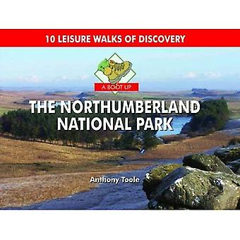 A Boot Up the Northumberland National Park. Anthony Toole