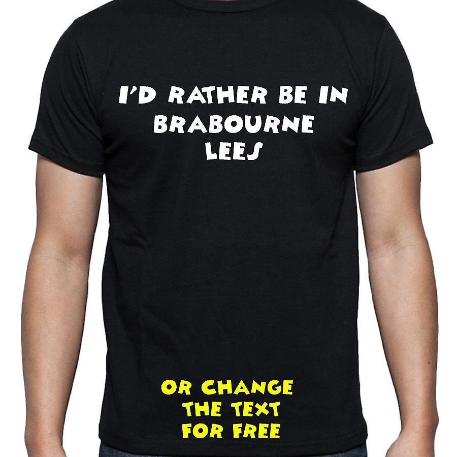 I'd Rather Be In Brabourne lees Black Hand Printed T shirt
