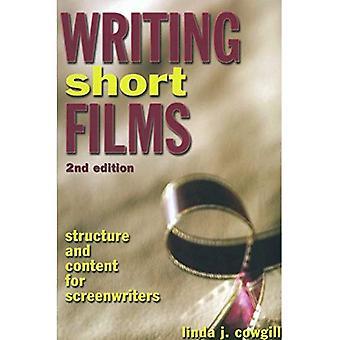 Schrijven korte Films: De structuur en de inhoud voor scenarioschrijvers