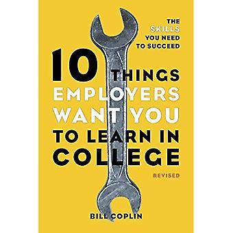 10 choses employeurs veulent vous apprendre au collège, révisé: les compétences nécessaires pour réussir