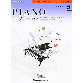 Piano Adventures Technique and Artistry Book: Level 2A, The Basic Piano Method