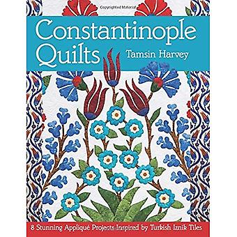 Constantinople Quilts: 8 Stunning Applique Projects Inspired by Turkish Iznik Tiles