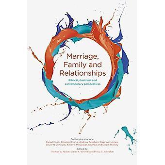 Relasjoner, ekteskap og familie: bibelske, doktrinære og moderne perspektiver