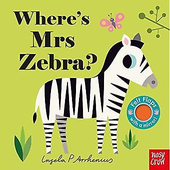 Où est Mme Zebra? (Volets en feutre) [Cartonné]