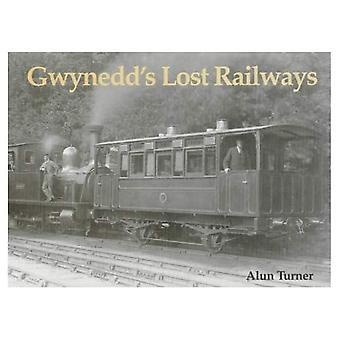 Gwynedd förlorade järnvägarna