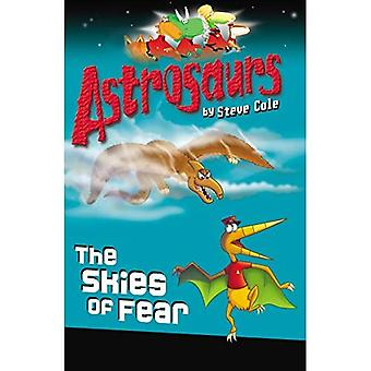 Astrosaurs: The Skies of Fear