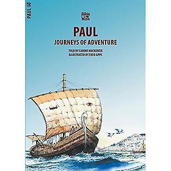 PAUL; REIZEN van avontuur (Bijbel Wise)