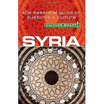 Culture Smart! Syria: The Essential Guide to Customs & Culture