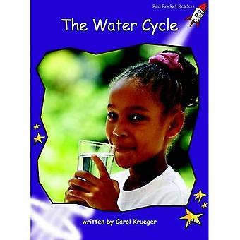 Vattnets kretslopp: Nivå 3: flyt (röd raket läsare: facklitteratur uppsättning B)