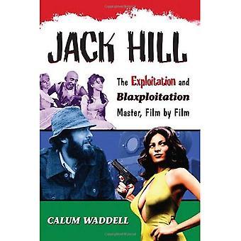 Jack Hill: La explotación y Blaxploitation película por película