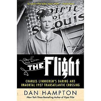 Il volo: Di Charles Lindbergh audace e immortale traversata transatlantica 1927