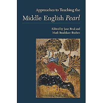 Approaches to Teaching the Middle English Pearl (Approaches to Teaching World Literature 143)