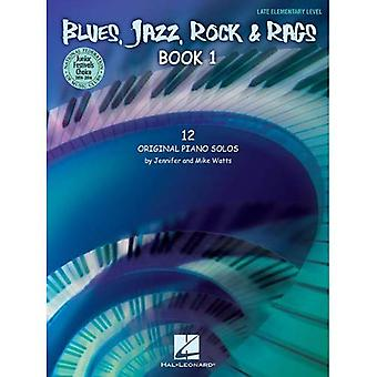 Blues, Jazz, Rock & Rags - Book 1 : National Federation of Music Clubs 2014-2016 Selection Late Elementary Level