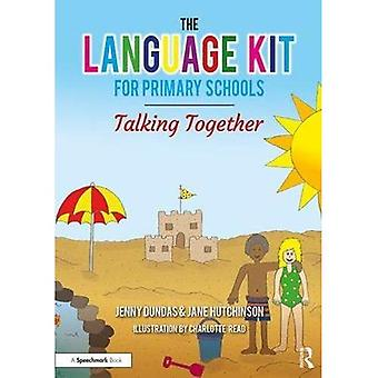 The Language Kit for Primary Schools: Talking Together