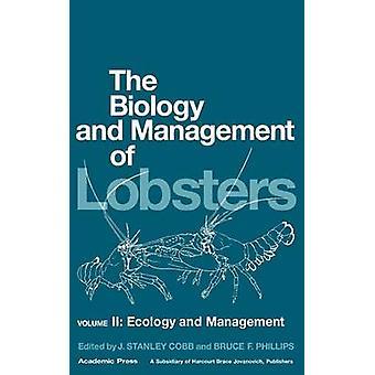 La biologia e la gestione delle aragoste ecologia e la gestione da Cobb & J. Stanley
