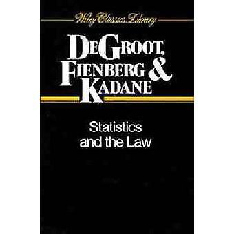 Statistics and the Law by DeGroot & Morris H.