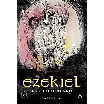 Ezekiel A Commentary by Joyce & Paul M.