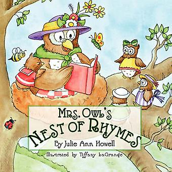 Mrs. Owls Nest of Rhymes by Howell & Julie Ann