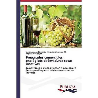 Preparados comerciales enolgicos de levaduras secas inactivas by Andjar Ortiz Inmaculada