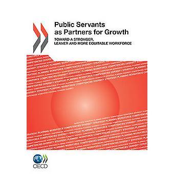 Funcionarios públicos como socios para el crecimiento hacia una mayor esbeltez y fuerza laboral más equitativa por publicación de la OCDE
