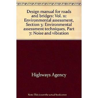 Design Manual for Roads and Bridges - Vol. 11 - Environmental Assessmen