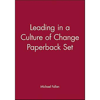 Leading in a Culture of Change by Michael Fullan - 9780787997748 Book