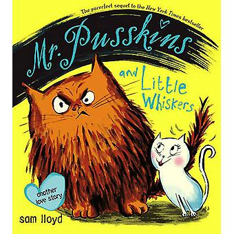 Mr. Pusskins and Little Whiskers - Another Love Story by Sam Lloyd - S