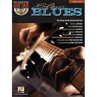Guitar Play-Along Volume 94 - Slow Blues (book/CD) by Hal Leonard Publ