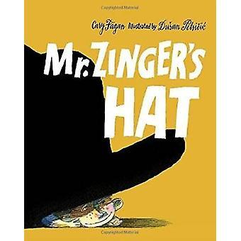 Mr. Zinger's Hat by Dusan Petricic - 9781770499348 Book