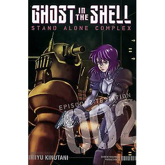 Ghost in the Shell - Stand Alone Complex - v. 2 by Yu Kinutani - 978193
