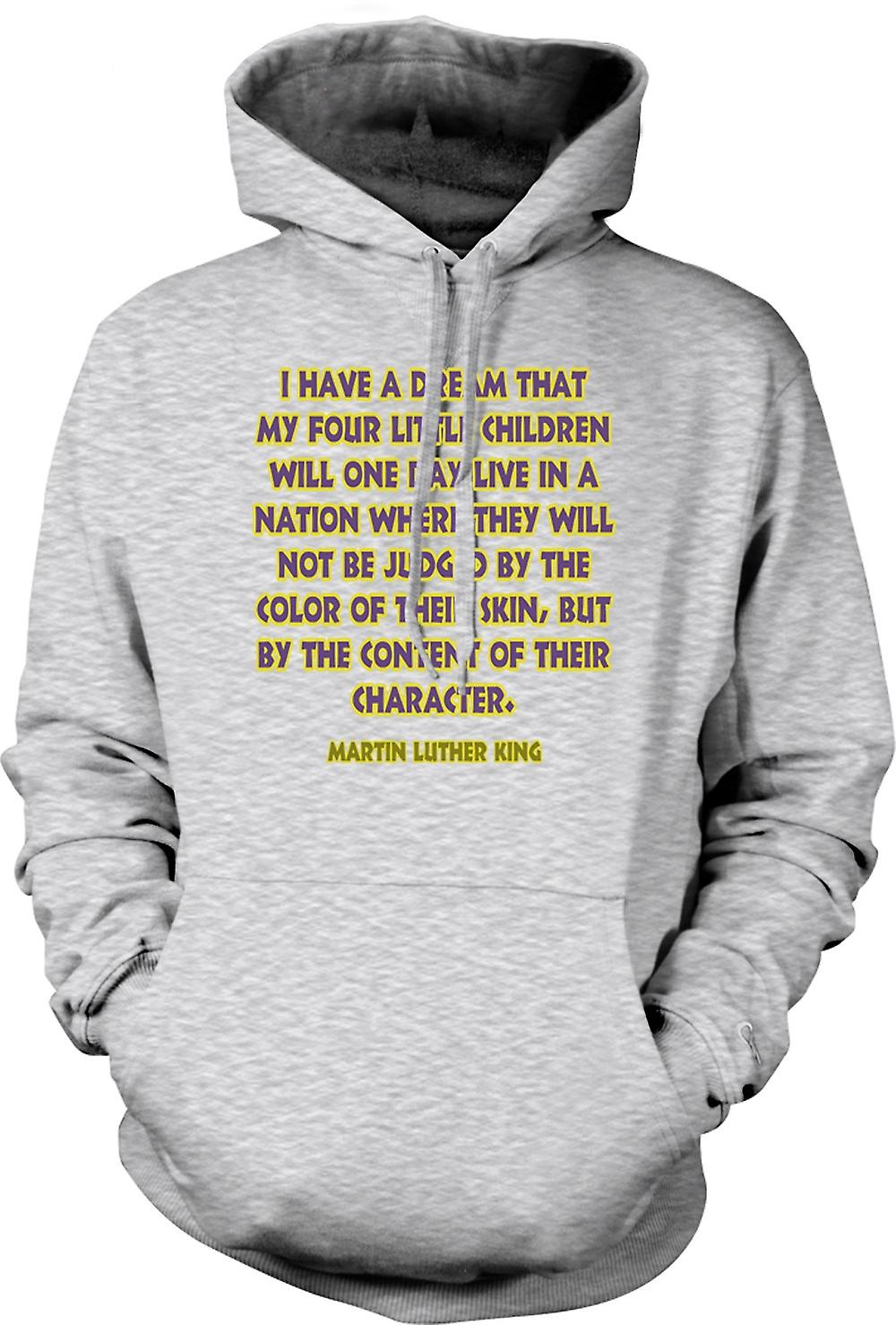 Mens Hoodie - I Have A Dream That My 4 Children - Martin L King