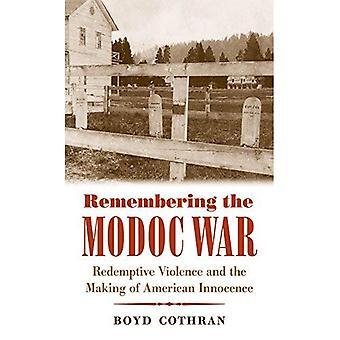 Modoc-sodan muistaminen: lunastava väki valta ja amerikkalaisten viattomuuden tekeminen (ensimmäiset kansat)
