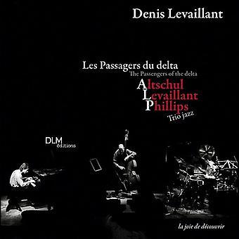 Denis Levaillant - Pasajeros del Delta (Les Passagers Du Delt [CD] Importaciones de EE. UU.