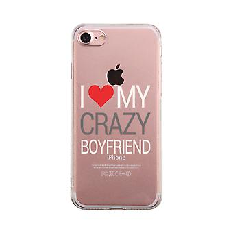I Love My Crazy Boyfriend Transparent Case Cute Clear Phonecase