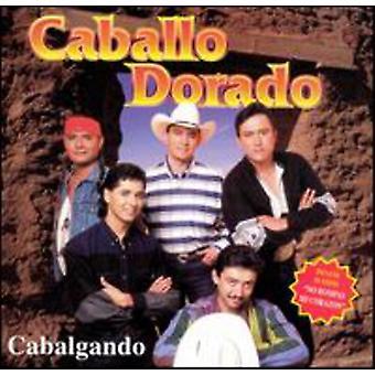 Caballo Dorado - importación de Estados Unidos Cabalgando [CD]