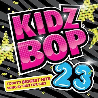 Kidz Bop Kids - Kidz Bop 23 [CD] USA import