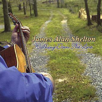 James Alan Shelton - Walking Down the Line [CD] USA import