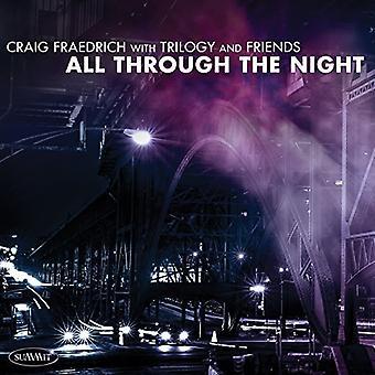 Craig Fraedrich - trilogien & venner: alle gennem the Night [CD] USA import