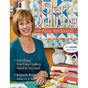 C & T Publishing Start Quilting With Alex Anderson 3Rd Ct 10708